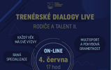 Dialogy - Rodiče a talent II. ON-LINE, 4. 6. 2020
